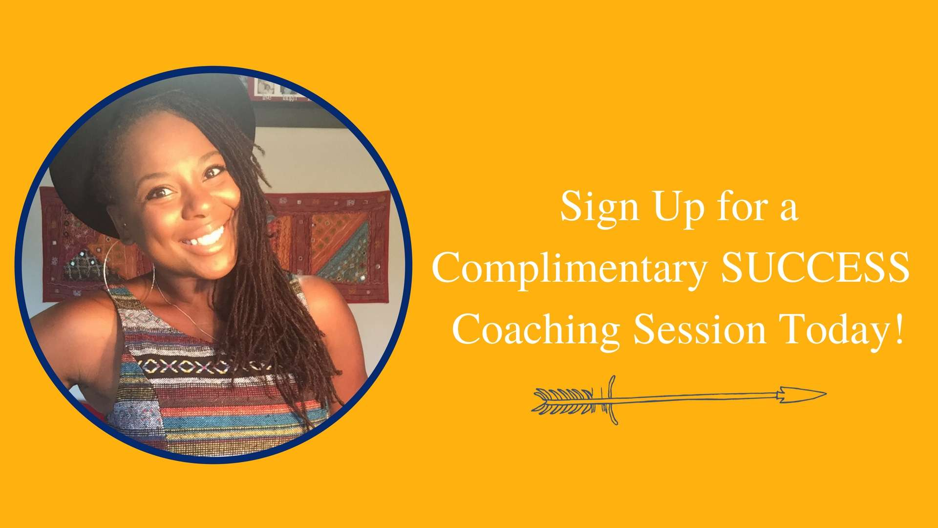 Sign Up for a Complimentary SUCCESS Coaching Session Today!