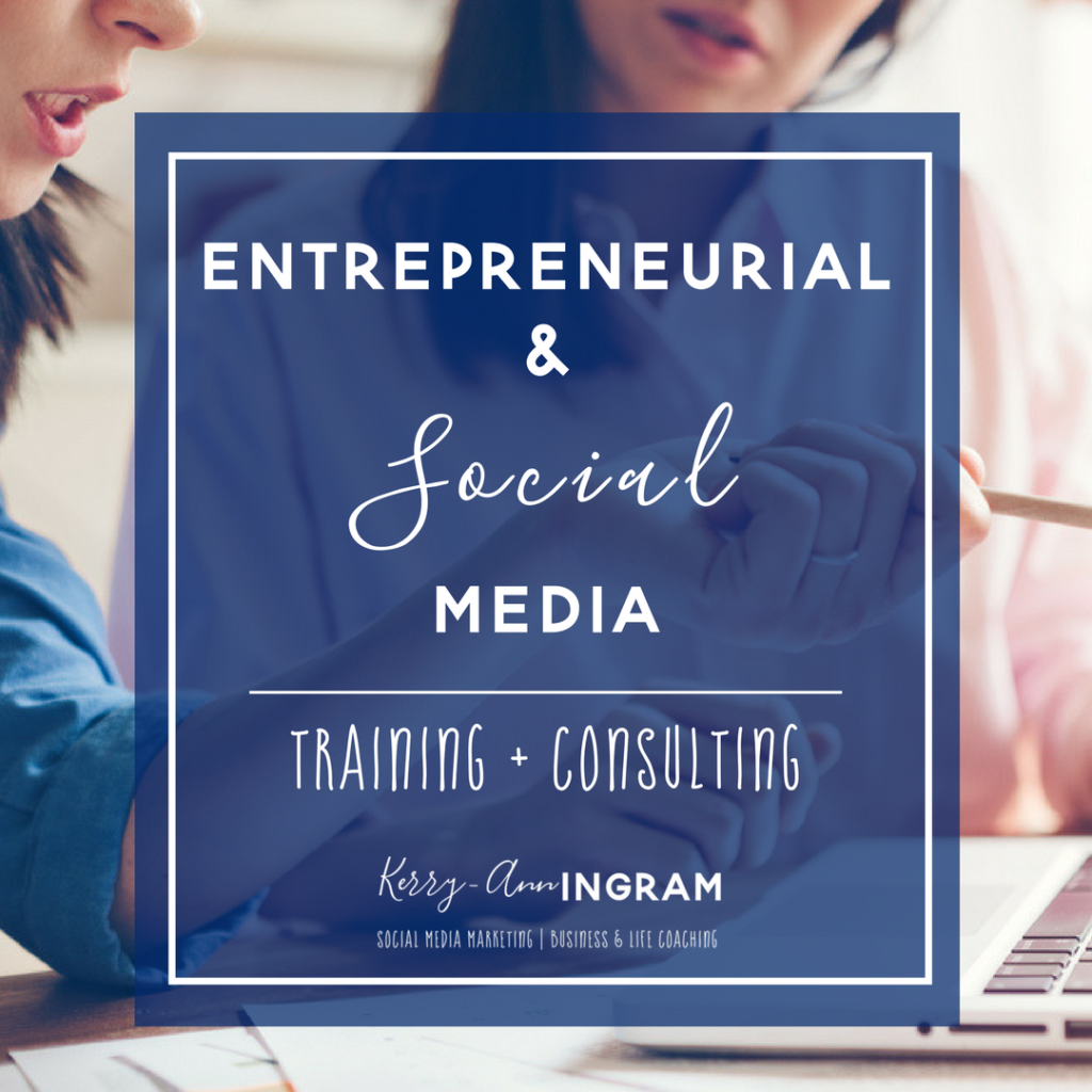 ENTREPRENEURIAL & SOCIAL MEDIA TRAINING + CONSULTING